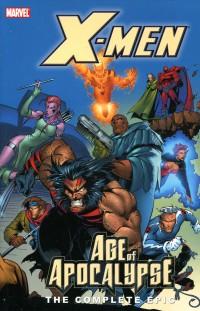X-Men TP Complete AOA V2  Age of Apocalypse