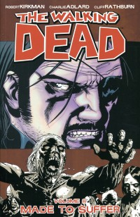Walking Dead TP V8  Made to Suffer