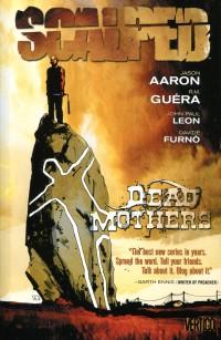 Scalped TP V3 Dead  Mothers