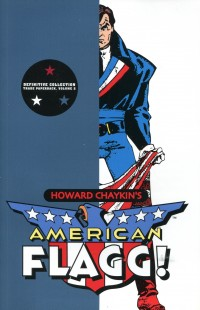 American Flagg TP V2  Definitive Collection