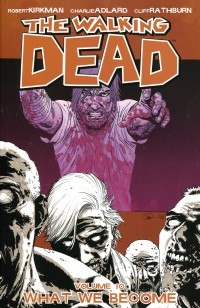 Walking Dead TP V10 What  We Become