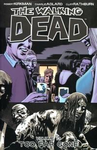 Walking Dead TP V13 Too Far Gone