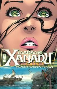 Madame Xanadu TP V3 Broken House of Cards
