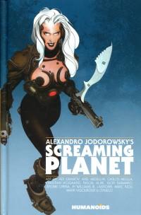 Screaming Planet HC Alexandro Jodorowsky