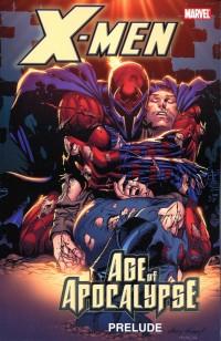 X-Men TP Age of Apocalypse Prelude