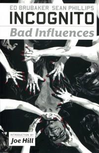 Incognito TP V2 Bad Influences