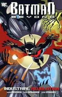 Batman Beyond TP  Industrial Revolution