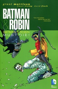 Batman and Robin TP V3  Robin Must Die