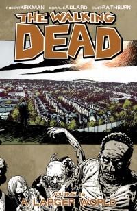 Walking Dead TP V16 a Larger World