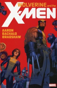 Wolverine and X-Men TP V1