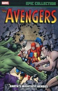 Avengers TP Epic Collect  Earths Mightiest Heroes