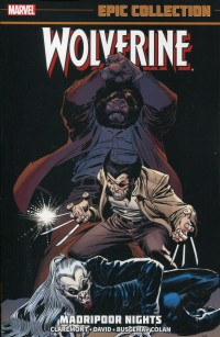 Wolverine TP Epic Coll  Madripoor Nights