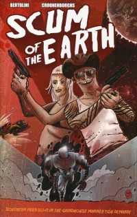 Scum of the Earth TP