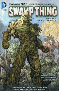 Swamp Thing TP New 52 V5  The Killing Field