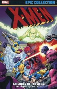 X-Men TP Epic Collection  Children of Atom