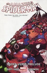 Spider-Man TP Amazing Now V2 Spider-Verse Prelude