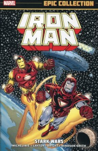 Iron Man TP Epic Coll Stark Wars