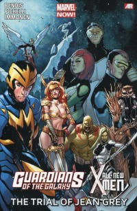GOTG TP All New X-Men Trial of Jean Grey