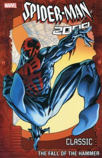 Spider-Man 2099 TP V3 Classic Fall of Hammer