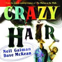 Crazy Hair SC Gaiman & McKean