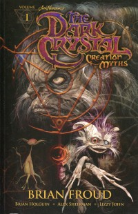 Jim Hensons Dark Crystal  TP V1 Creation Myths