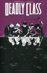 Deadly Class TP V2 Kids of the Black Hole