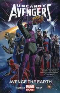 Uncanny Avengers TP V4  Avenge Earth