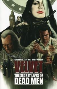 Velvet TP V2 The Secret Lives of Dead Men