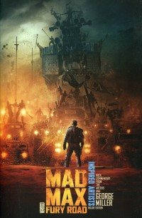 Mad Max Fury Road HC  Inspired Artists DLX ED