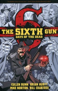 Sixth Gun TP Days of the  Dead