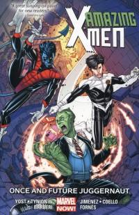 Amazing X-Men TP V3 Once and Future Juggernau
