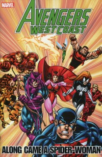 Avengers West Coast TP  Along Came a Spider-Woman