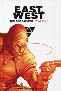 East of West HC The Apocalypse Year One