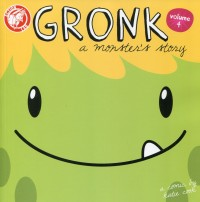 Gronk A Monsters Story GN V4