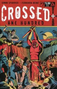 Crossed Plus 100 #7 Horrific Homage