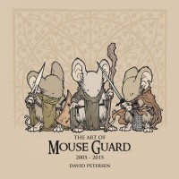 Mouse Guard HC Art of Mouse Guard 2005-2015