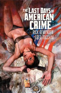 Last Days of American Crime HC