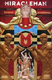 Miracleman V3 #1  by Gaiman & Buckingham