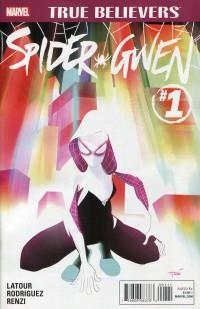 True Believers  Spider-Gwen #1