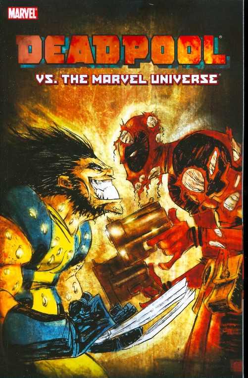 Deadpool TP Vs the Marvel Universe