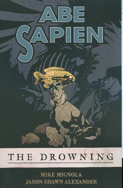 Abe Sapien TP V1  the Drowning