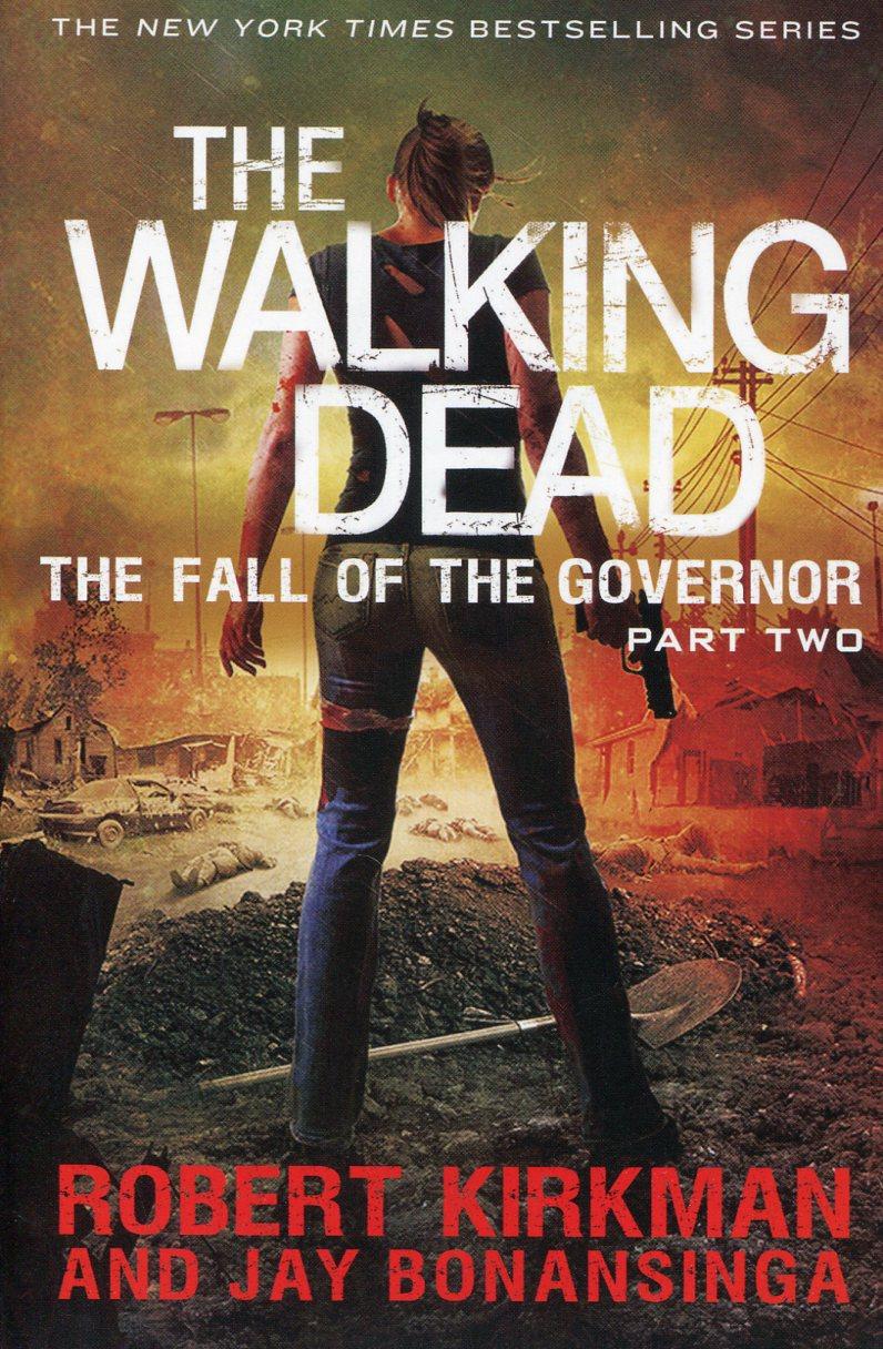 Walking Dead Novel SC V4  Fall of Governor 2