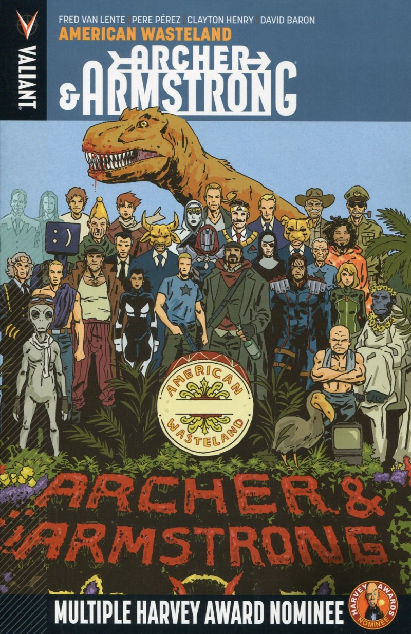 Archer & Armstrong TP V6  American Wasteland