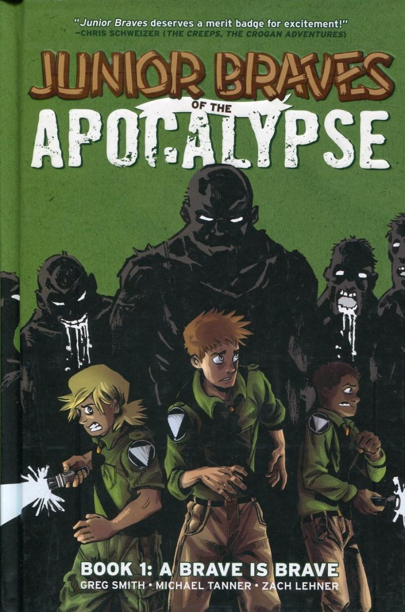 Junior Braves of the  Apocalypse HC V1