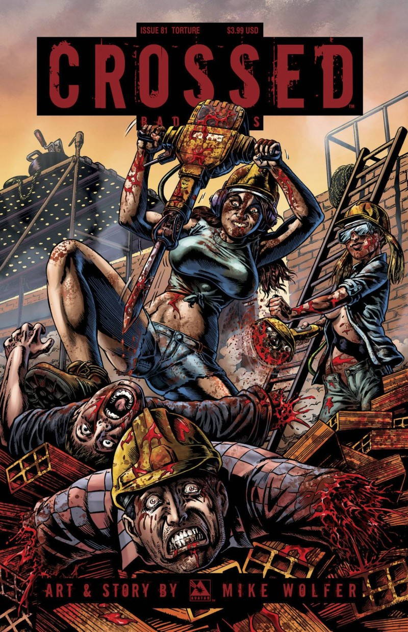 Crossed Badlands #81  Torture CVR