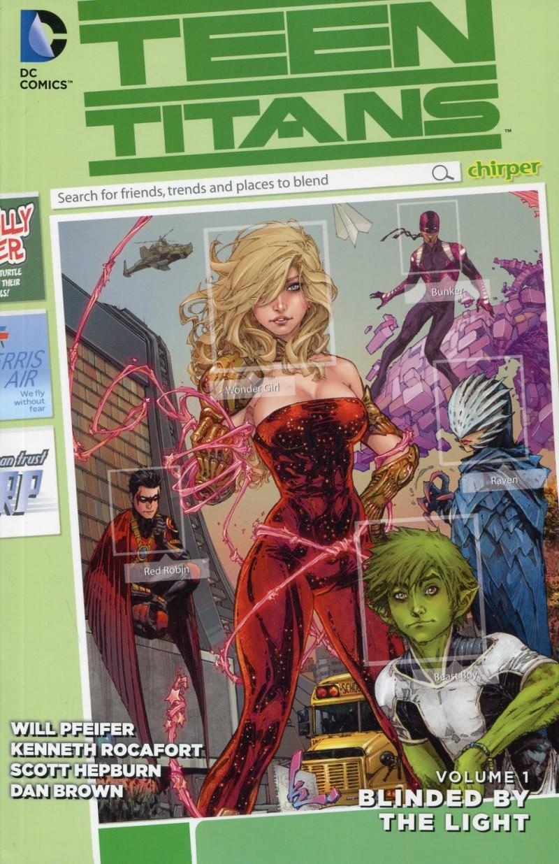 Teen Titans TP 2015 V1  Blinded By The Light