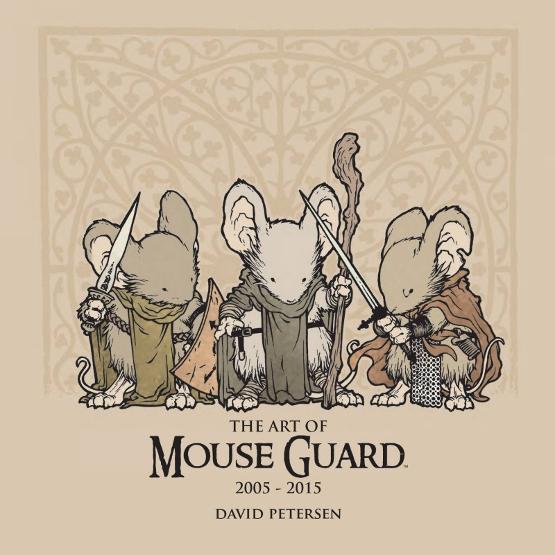 Mouse Guard HC Art of Mouse Guard 2005-2015