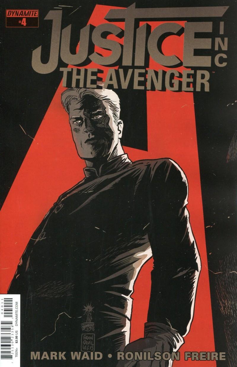 Justice Inc Avenger #4